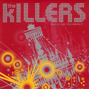 The Killers Smile Like You Mean It