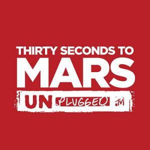 MTV Unplugged: 30 Seconds to Mars Album