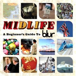 Midlife: A Beginner's Guide to Blur Album