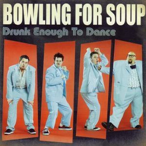 Drunk Enough to Dance Album