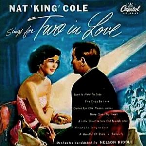 Nat King Cole Sings for Two In Love Album