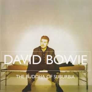 The Buddha of Suburbia Album