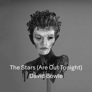 The Stars (Are Out Tonight) Album