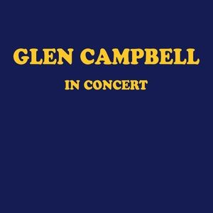 Glen Campbell in Concert Album