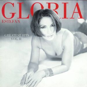 Gloria Estefan: Greatest Hits Vol. II Album