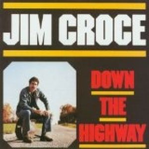 Down the Highway Album