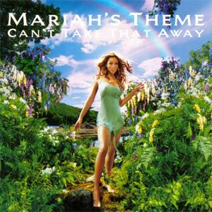 Can't Take That Away (Mariah's Theme) Album