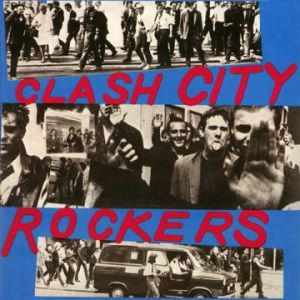 Clash City Rockers Album