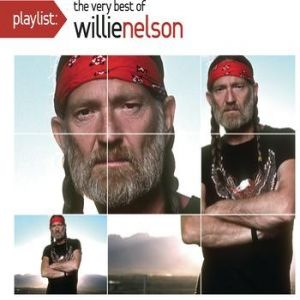 Playlist: The Very Bestof Willie Nelson Album