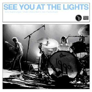See You at the Lights Album