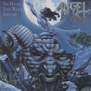 To Dust You Will Decay Album