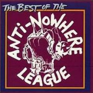 Best of The Anti-Nowhere League Album