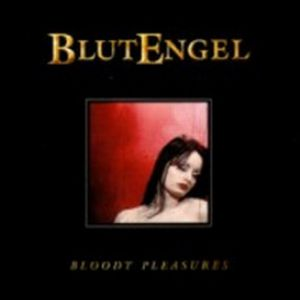 Bloody Pleasures Album