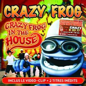 Crazy Frog in the House Album