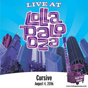 Live at Lollapalooza 2006: Cursive Album