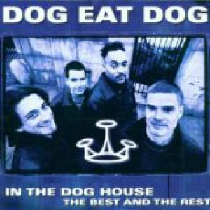 In the Dog House: Best of Dog Eat Dog Album