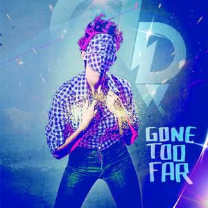 Gone Too Far Album