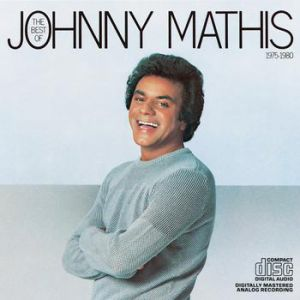 The Best of Johnny Mathis 1975–1980 Album