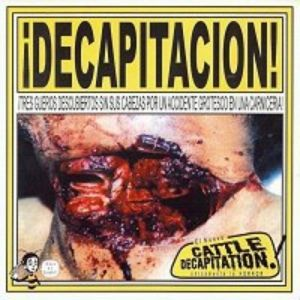 ¡Decapitacion! Album