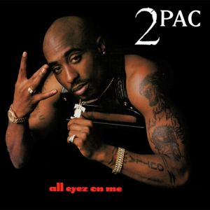 All Eyez on Me Album