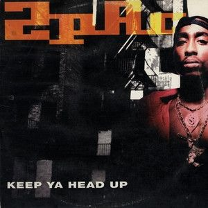 Keep Ya Head Up Album