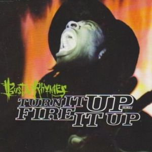 Turn It Up (Remix)/Fire It Up Album