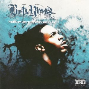 Turn It Up! The Very Best of Busta Rhymes Album