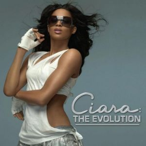 Ciara: The Evolution Album