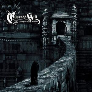 Cypress Hill III: Temples of Boom Album