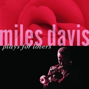 Miles Davis Plays for Lovers Album