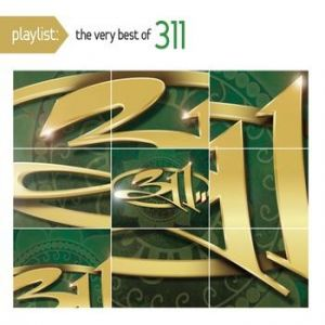Playlist: The Very Best of 311 Album