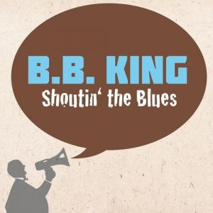 Shoutin' the Blues Album