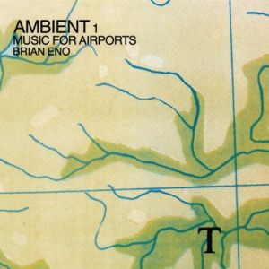 Ambient 1: Music for Airports Album