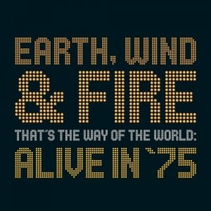 That's the Way of the World: Alive in 75 Album