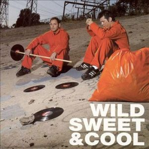 Wild, Sweet and Cool Album