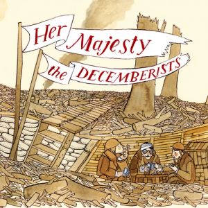 Her Majesty the Decemberists Album