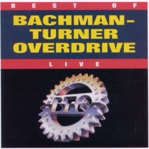 Best of Bachman–Turner Overdrive Live Album