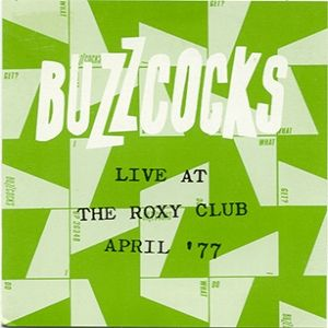 Live At The Roxy Club April '77 Album