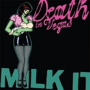 Milk It: The Best of Death in Vegas Album