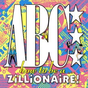 How to Be a...Zillionaire! Album