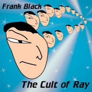 The Cult of Ray Album