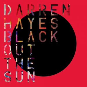 Black Out the Sun Album
