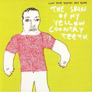 The Skin of My Yellow Country Teeth Album