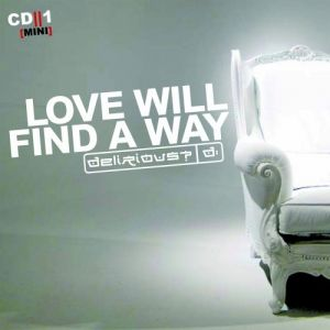 Love Will Find a Way Album