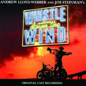 Whistle Down the Wind Album