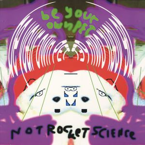 Not Rocket Science Album