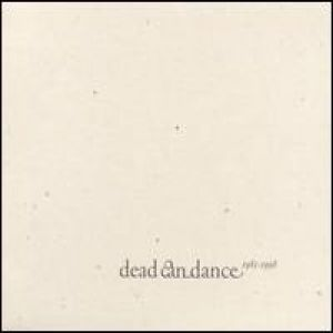 Dead Can Dance (1981-1998) Album