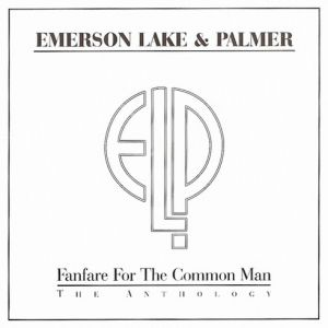 Fanfare for the Common Man – The Anthology Album