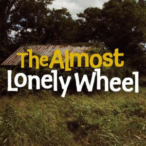 Lonely Wheel Album