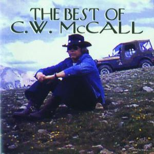 The Best of C. W. McCall Album